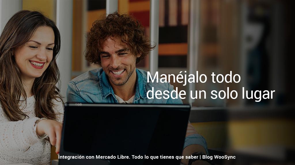 manejalo-todo-desde-un-solo-lugar-integracion-con-mercado-libre-uruguay-argentina-latino-america-woosync-mercado-libre-comercio-electronico-consejos.