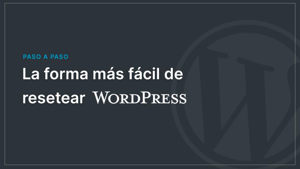 reseter wordpress