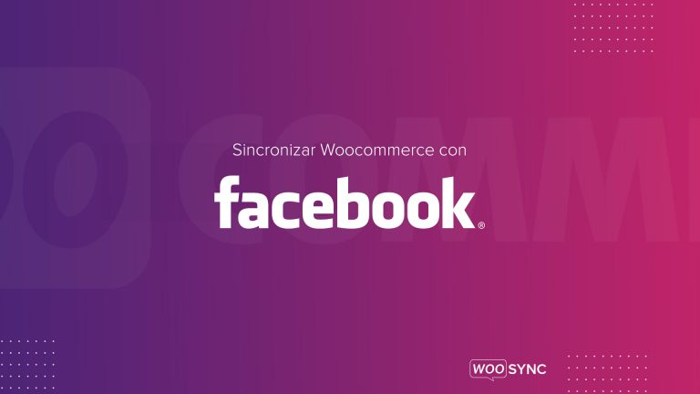 sincronizar-woocommerce-con-facebook-woosync-plugin-wordpress