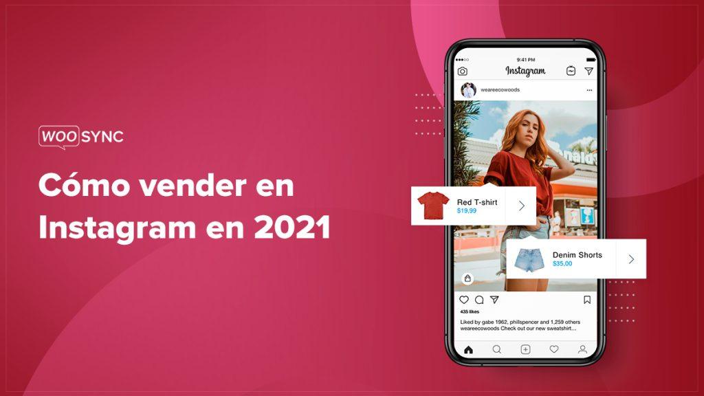 Como Vender En Instagram En 2021