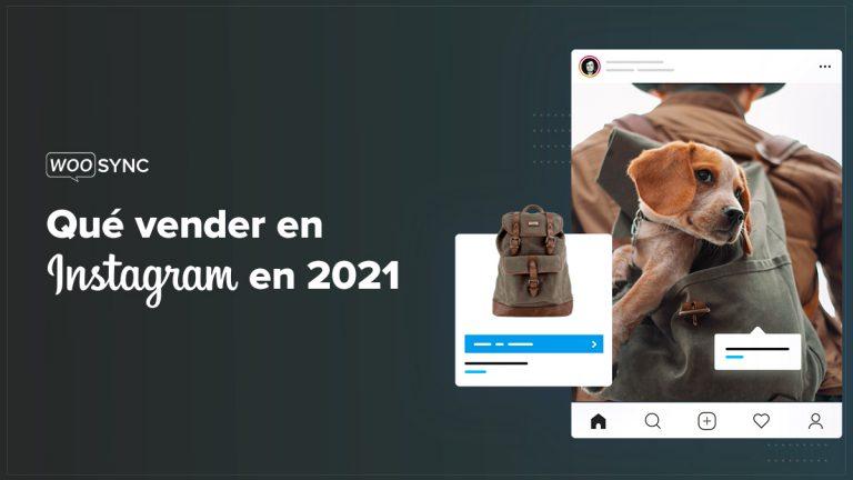 que vender en instagram en 2021