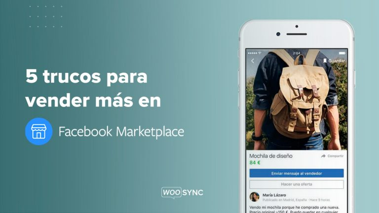5 trucos para vender mas en facebook marketplace woosync comercio electronico ecommerce