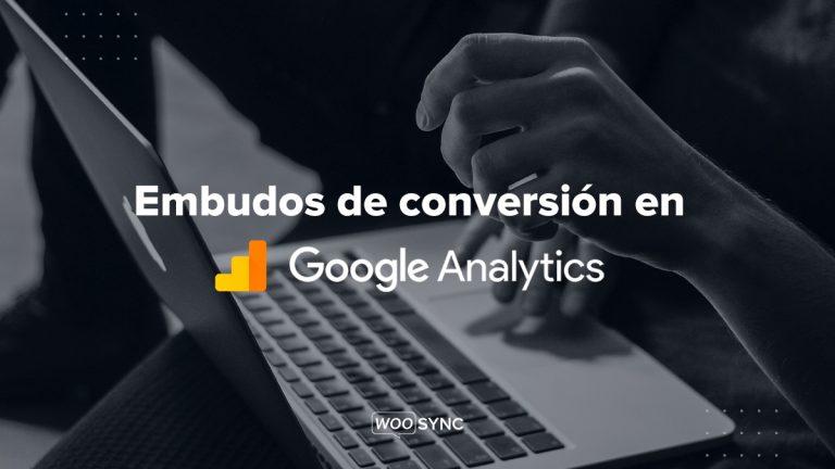 embudos de conversion en google analytics
