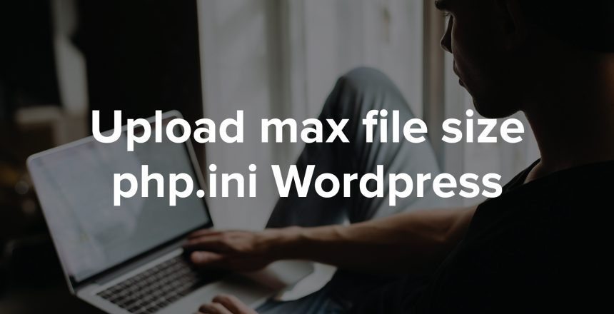 Cómo-aumentar-el-tamaño-máximo-de-carga-de-archivos-en-WordPress-Woosync-aumentar-el-tamaño-maximo-de-subida-de-archivos-en-el-servidor-web3