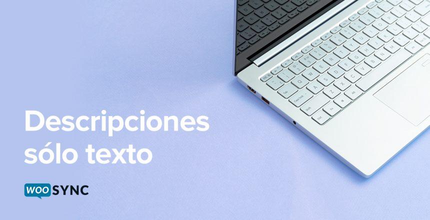 Qué-son-las-descripciones-de-sólo-texto-en-Mercado-Libre-no-más-descripciones-html-woosync-blog