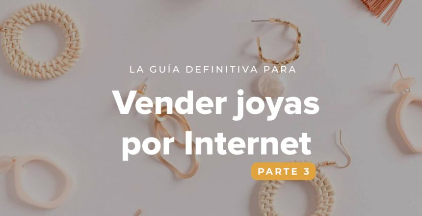la-guia-definitiva-para-vender-joyas-por-internet-3