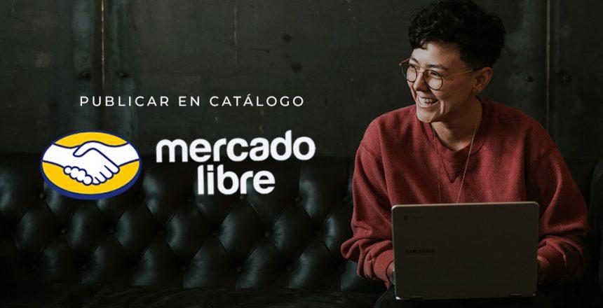 publicar-catalogo-mercadolibre